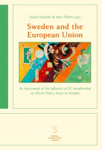 An Assessment of the Influence of EU-membership on Eleven Policy Areas in Sweden